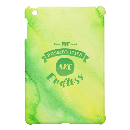 The Possibilities are Endless Green iPad Case