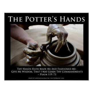 The Potter's Hands. How God Shapes Us. Poster