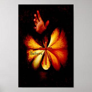 The Power of Prayer Believe Art Poster