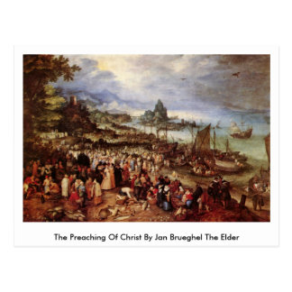 The Preaching Of Christ By Jan Brueghel The Elder Postcard