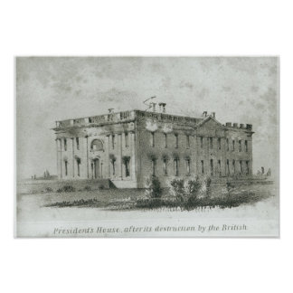 The President's House After its Destruction Poster