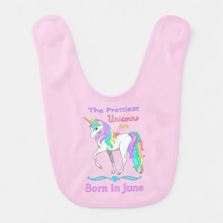 The Prettiest Rainbow Unicorns Are Born In June Bib
