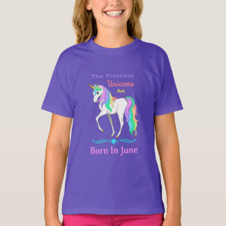 The Prettiest Rainbow Unicorns Are Born In June T-Shirt