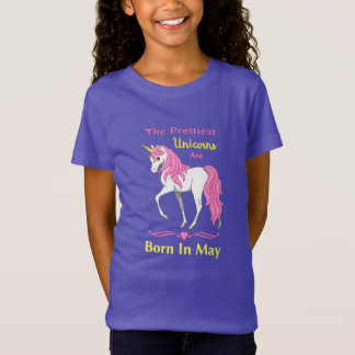 The Prettiest Unicorns Are Born In May T-Shirt