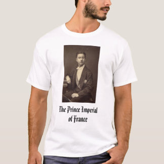 The Prince Imperial of France., The Prince Impe... T-Shirt