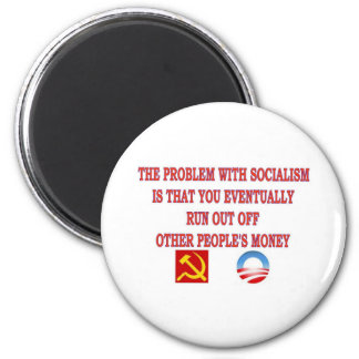 THE PROBLEM WITH SOCIALISM 2 INCH ROUND MAGNET