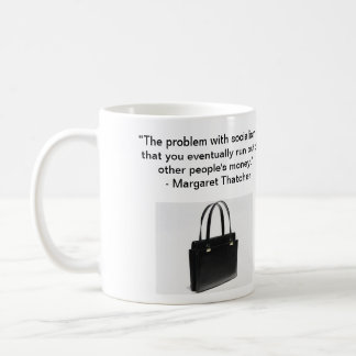 The Problem with Socialism - Mrs. Thatcher Mug