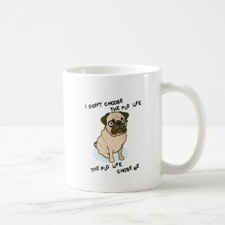the Pug Life Coffee Mug