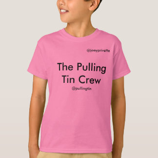The Pulling Tin Crew T-Shirt