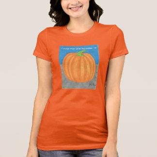 The Pumpkin I Cannot Wait Until November 1st T-Shirt