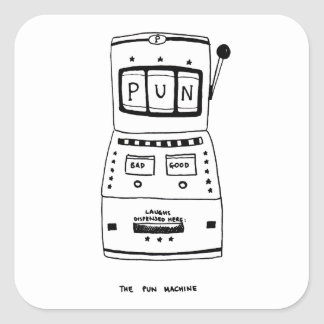 The Pun Machine Square Sticker