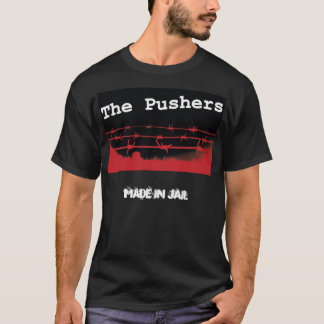 The Pushers,  Merchandise T-Shirt
