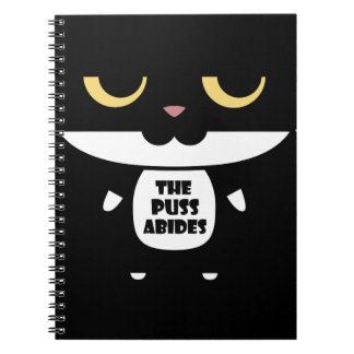 """""""The Puss Abides"""" Cool Funny Sarcastic Cat Notebook"""