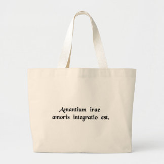 The quarrels of lovers are the renewal of love. large tote bag