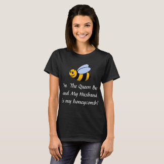 The Queen Bee and Her Husband! T-Shirt