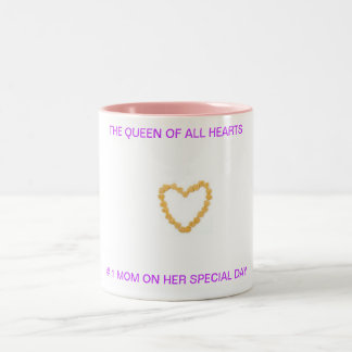 THE QUEEN OF ALL HEARTS Two-Tone COFFEE MUG
