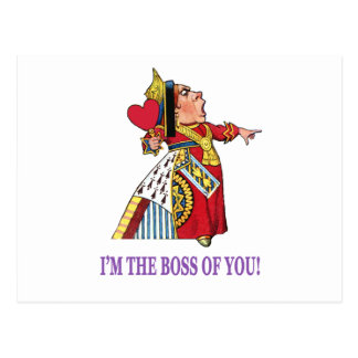 The Queen of Hearts I m the boss of you Postcards
