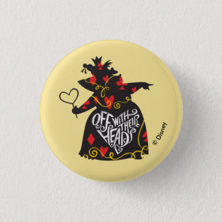 The Queen of Hearts | Off with Their Heads 1 Inch Round Button