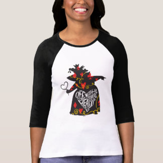 The Queen of Hearts   Off with Their Heads T-Shirt