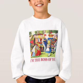 "THE QUEEN OF HEARTS SAYS, ""I'M THE BOSS OF YOU!"" SWEATSHIRT"