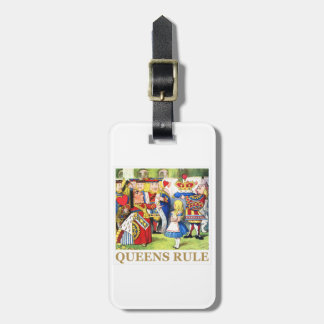 """The Queen of Hearts Says , """"Queens Rule!"""" Luggage Tag"""