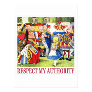 "The Queen of Hearts says, ""Respect My Authority!"" Postcard"