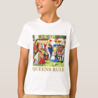 "The Queen of Hearts Tells Alice, ""Queens Rule!"" T-Shirt"