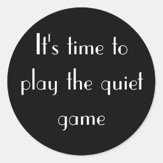 The quiet game round sticker