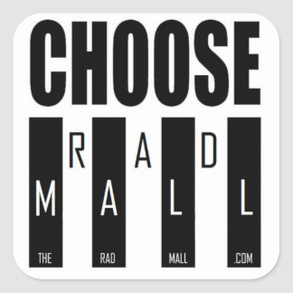 "The Rad Mall ""Choose Rad Mall"" Stickers"