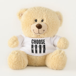"The Rad Mall ""Choose Rad Mall"" Teddy Bear"