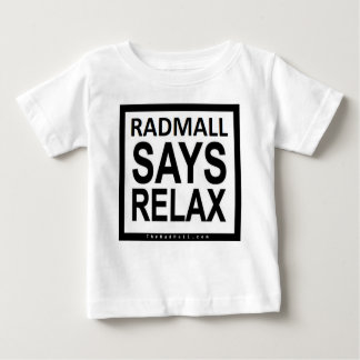 "The Rad Mall ""RADMALL SAYS RELAX"" Shirt (Toddlers)"