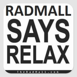 "The Rad Mall ""RADMALL SAYS RELAX"" Stickers"