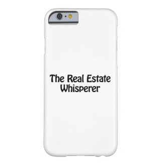 the real estate whisperer barely there iPhone 6 case