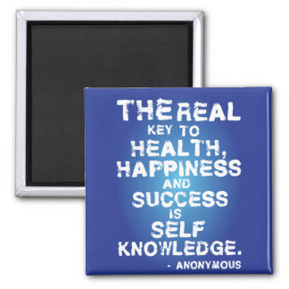 The real key to health, happiness and success... magnet