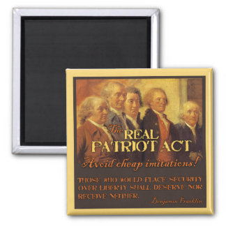 The Real Patriot Act, The Founding Fathers Magnet
