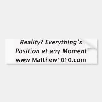 The Reality Bumper Sticker