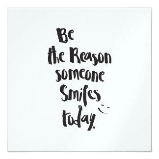 The Reason Someone SmilesToday, Quote Calligraphy Card