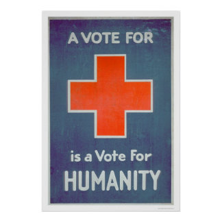 The Red Cross is a Vote for Humanity (US00102) Poster