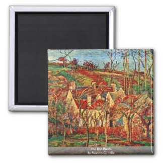 The Red Roofs,  By Pissarro Camille Square Magnet
