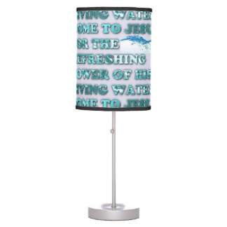 The Refreshing Power Of Jesus' Living Water. Table Lamp