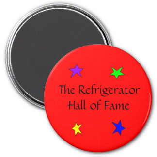 """The Refrigerator Hall of Fame"" Magnet"