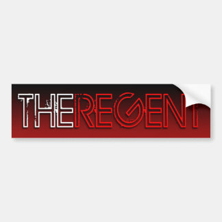 The Regent bumper sticker Car Bumper Sticker