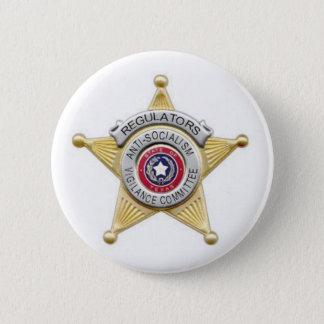 The Regulators badge 2 Inch Round Button