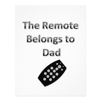 The Remote Belongs To Dad Personalized Flyer