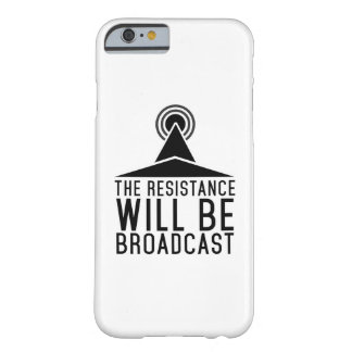 The Resistance Will Be Broadcast - iPhone Case