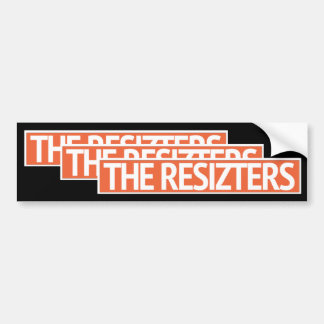 The RESIZTERS - Bumper Sticker