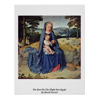 The Rest On The Flight Into Egypt By David Gerard Poster