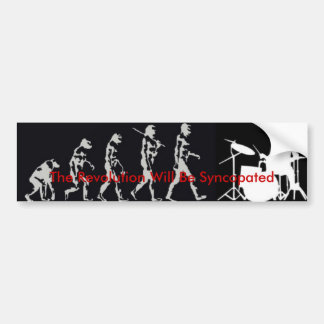 The Revolution Will Be Syncopated Bumper Sticker