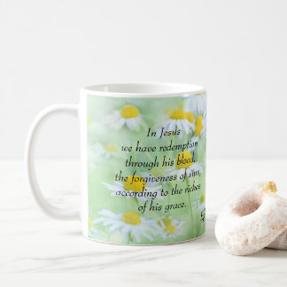 The Riches of His Grace - Ephesians 1:7 Coffee Mug