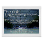 """""""The RINK is where I belong"""" poster"""